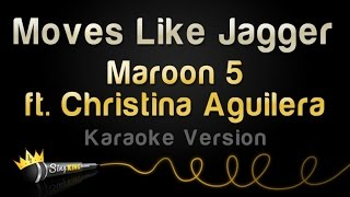 getlinkyoutube.com-Maroon 5 ft. Christina Aguilera - Moves Like Jagger (Karaoke Version)