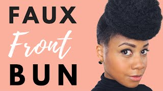 How To: Easy Front Bun Updo | Protetctive Style for Natural Hair