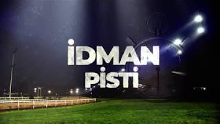 24 Ağustos 2018 İstanbul İdman Pisti Programı