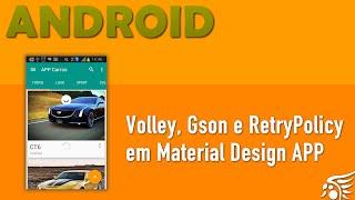 getlinkyoutube.com-Volley, Gson e RetryPolicy em Material Design Android Série APP