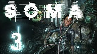 getlinkyoutube.com-HELLO FELLOW HUMAN!! | SOMA - Part 3