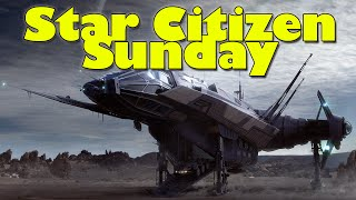 Star Citizen Sunday - Carrack, Javelin & Gladiator Info, Real Estate, Pets & Player Homes + More