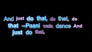 Paani Wala Dance Lyrics   Kuch Kuch Locha Hai Sunny Leone Full Song By Hamza (BBT)