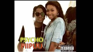 Psycho- Piipuu