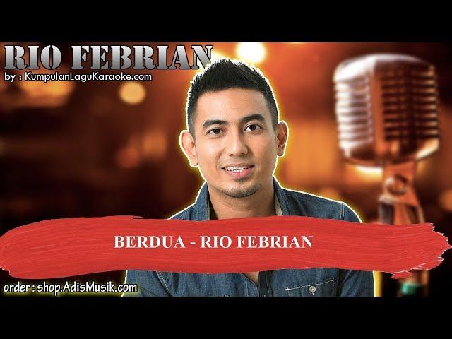 BERDUA  - RIO FEBRIAN Karaoke