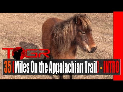 35 Miles (On the Appalachian Trail) - INTRO