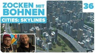 getlinkyoutube.com-[36] Cities: Skylines mit  Ben und Hannes   Zocken mit Bohnen   08.10.2015