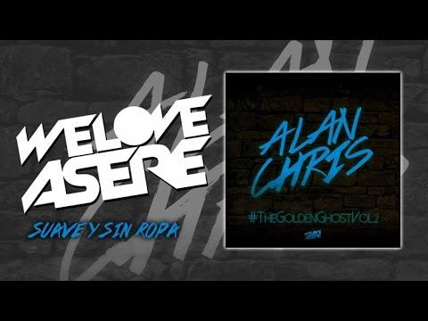Alan Chris - Suave Y Sin Ropa