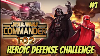 getlinkyoutube.com-Star Wars Commander Empire #102 - Heroic Defense Challenge part 1