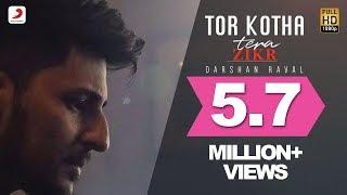 Tor Kotha   Darshan Raval | Tera Zikr | Bengali Version