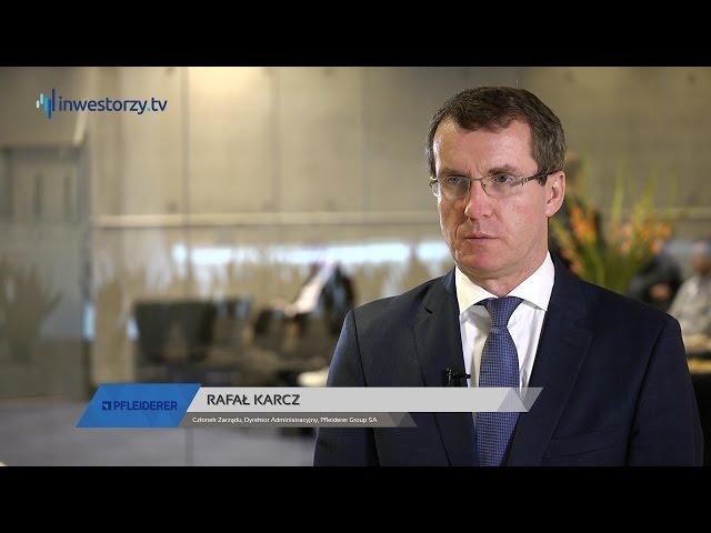 Pfleiderer Group SA, Rafał Karcz - Członek Zarządu, Dyrektor Administracyjny, #176 ZE SPÓŁEK