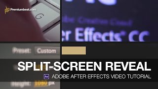 getlinkyoutube.com-Adobe After Effects Video Tutorial: Split-Screen Reveal