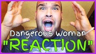 getlinkyoutube.com-Ariana Grande - Dangerous Woman [REACTION]