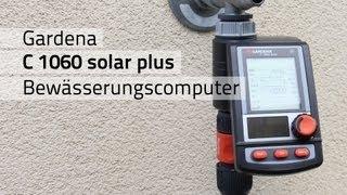 Review: Gardena C 1060 solar plus Bewässerungscomputer