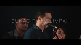 getlinkyoutube.com-NDC Worship - Sukacita Melimpah