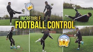 getlinkyoutube.com-INCREDIBLE WAYS TO CONTROL A FOOTBALL!