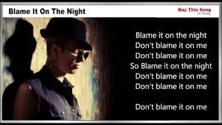 getlinkyoutube.com-Blame It On The Night Lyrics - Calvin Harris