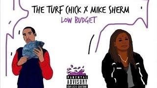 getlinkyoutube.com-The Turf Chick Ft. Mike Sherm - Low Budget