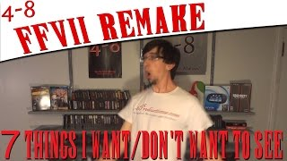 getlinkyoutube.com-7 Things I Want/Dont Want To See in the FFVII Remake