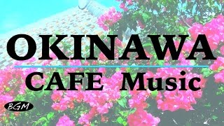 getlinkyoutube.com-【CAFE MUSIC】OKINAWA's Music Cover - Relaxing Music - Background Music