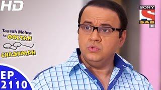 getlinkyoutube.com-Taarak Mehta Ka Ooltah Chashmah - तारक मेहता - Episode 2110 - 6th January, 2017