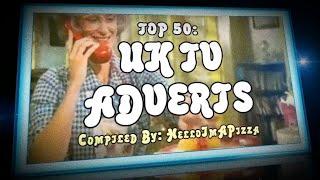 getlinkyoutube.com-TOP 50: UK TV ADVERTS