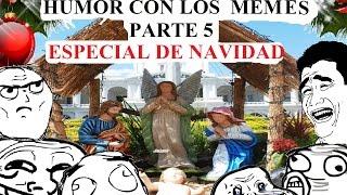 getlinkyoutube.com-ESPECIAL DE NAVIDAD - HUMOR CON LOS MEMES (PARTE 5)
