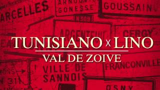 Tunisiano - Val De Zoive (ft Lino)