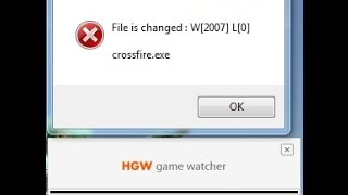Erro Crosfire file is changed : w[2007] l [0] HGWC.exe ''
