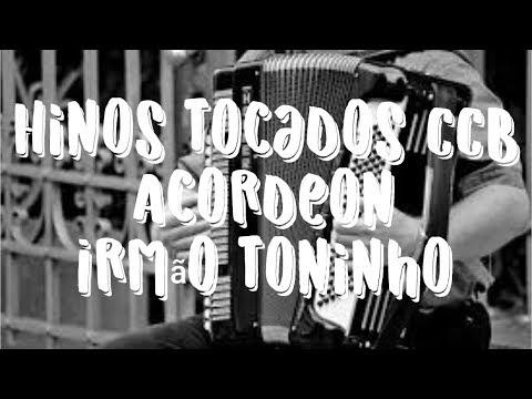 Hinos CCB Tocados Acordeon Toninho na voz do Acordeon COMPLETO