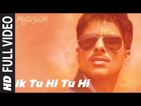 &quot;Ik Tu Hi Tu Hi&quot; - Mausam - HD video song - Ft. Shahid Kapoor, Sonam Kapoor