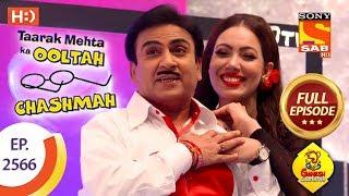 Taarak Mehta Ka Ooltah Chashmah - Ep 2566 - Full Episode - 1st October, 2018 width=