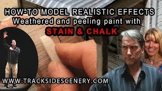 How-to make Realistic Weathering Effects. Weathered and Peeling Paint with Stain and Chalk