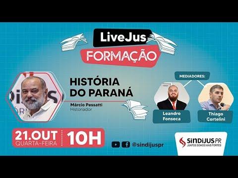 LiveJus - História do Paraná