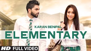 Elementary Song By Karan Benipal (Official Video) | Latest Punjabi Songs