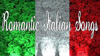 getlinkyoutube.com-Romantic Italian Songs | Italian Love Songs | Italian Music