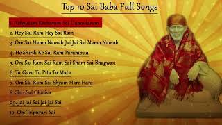 getlinkyoutube.com-Top 10  Sai Baba Bhajans || Achyutam Keshavam || Om Sai Namo Namah || Sai Chalisa || Sai Mantra
