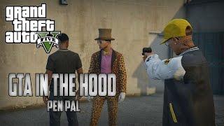 """getlinkyoutube.com-GTA In The Hood Ep #81 """"My Pen Pal"""""""