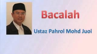 getlinkyoutube.com-Ustaz Pahrol Mohd Juoi - Bacalah