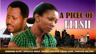 getlinkyoutube.com-A Piece of Flesh      - Nigerian Nollywood Movie