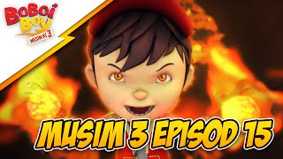 getlinkyoutube.com-BoBoiBoy Musim 3 Episod 15: Misteri Penjenayah Api (With English Subtitle)