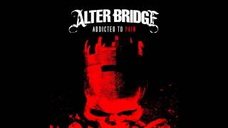 Alter Bridge – Addicted To Pain şarkısı dinle
