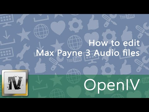 How to edit Max Payne 3 Audio files (.awc) - [OpenIV/openFormats]