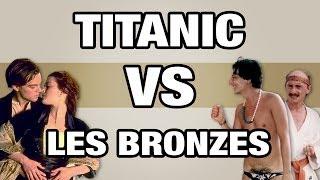 Titanic VS Les Bronzés - WTM