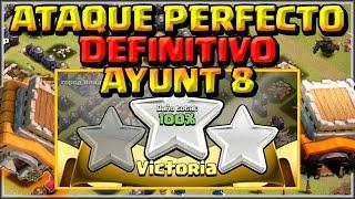 getlinkyoutube.com-EL ATAQUE PERFECTO AYUNT 8 - 🌟🌟🌟LA MEJOR ESTRATEGIA PARA 3 ESTRELLAS - Clash of Clans - Español