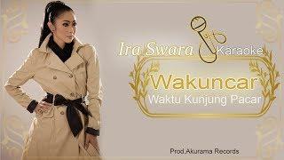 getlinkyoutube.com-Ira Swara - Wakuncar