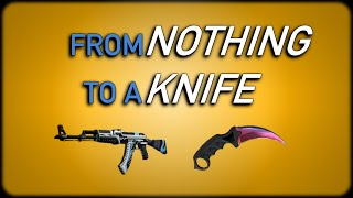 getlinkyoutube.com-CS:GO - From Nothing To A Knife