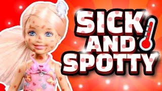 Barbie - Sick and Spotty