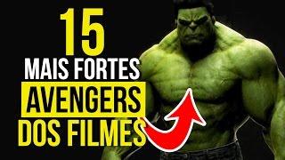 TOP 15 AVENGERS MAIS PODEROSOS DA MARVEL NOS FILMES