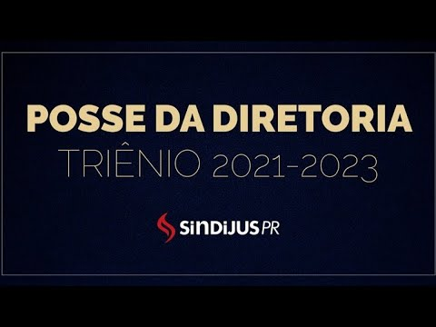 Posse de Diretoria Sindijus-PR • Triênio 2021-2023